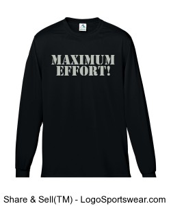 Maximum Effort! Long Sleeve T-Shirt Design Zoom